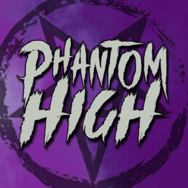 Phantom High
